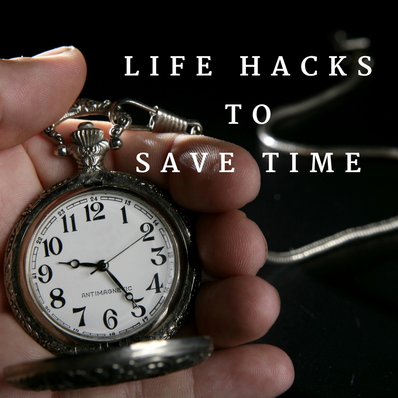 life-hacks-to-save-time